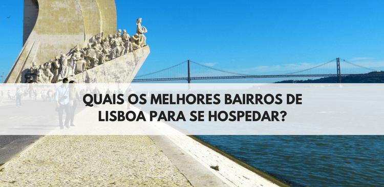 Melhores Bairros de Lisboa