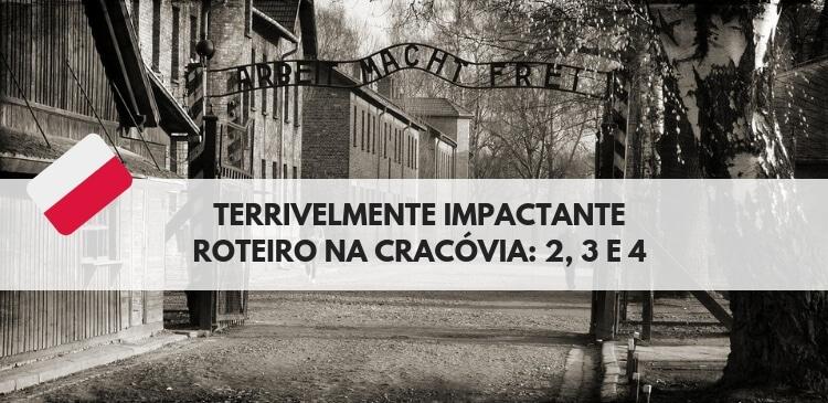 Roteiro na Cracóvia, dia 4, auschwitz